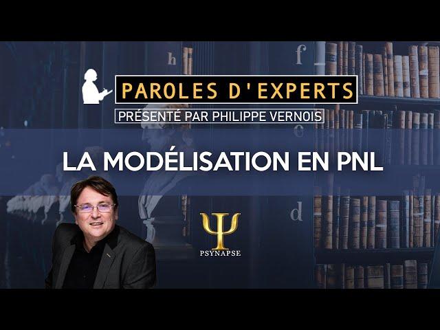 La modélisation en PNL - Paroles d'Experts