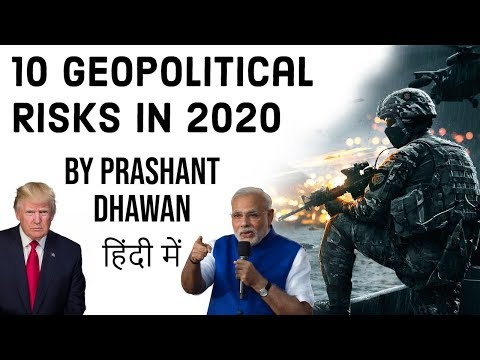 10 Geopolitical Risks in 2020 Current Affairs 2020 #UPSC