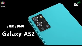 Samsung Galaxy A52 5G Launch Date, Official Video, Price, First Look, Camera, Specs, Trailer, Leaks