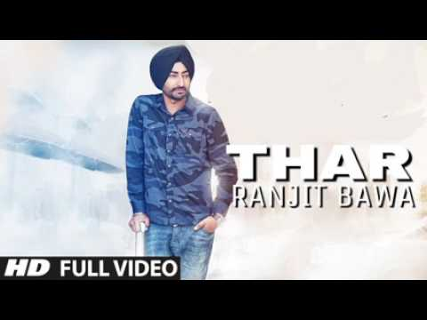 Thar Official Song Ranjit Bawa   Latest Punjabi Songs 2017   Ranjit Bawa Songs low