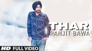 Thar Official Song Ranjit Bawa   Latest Punjabi Songs 2017   Ranjit Bawa Songs low