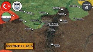 22 декабря 2016. Военная обстановка в Сирии. Бои за Эль-Баб. Русский перевод.