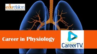 Career in Physiology