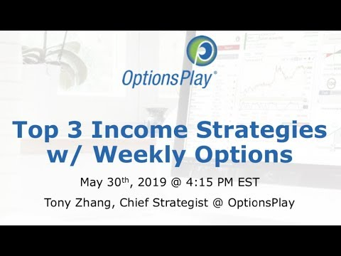 Top 3 Strategies to Generate Income with Weekly Options
