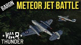 War Thunder Gameplay - Gloster Meteor Jet Battle