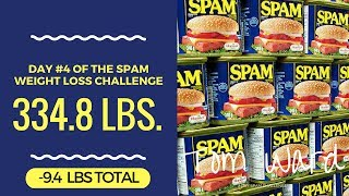SPAM Challenge - Day #4 - Down -9.4 lbs in 4 Days!!!