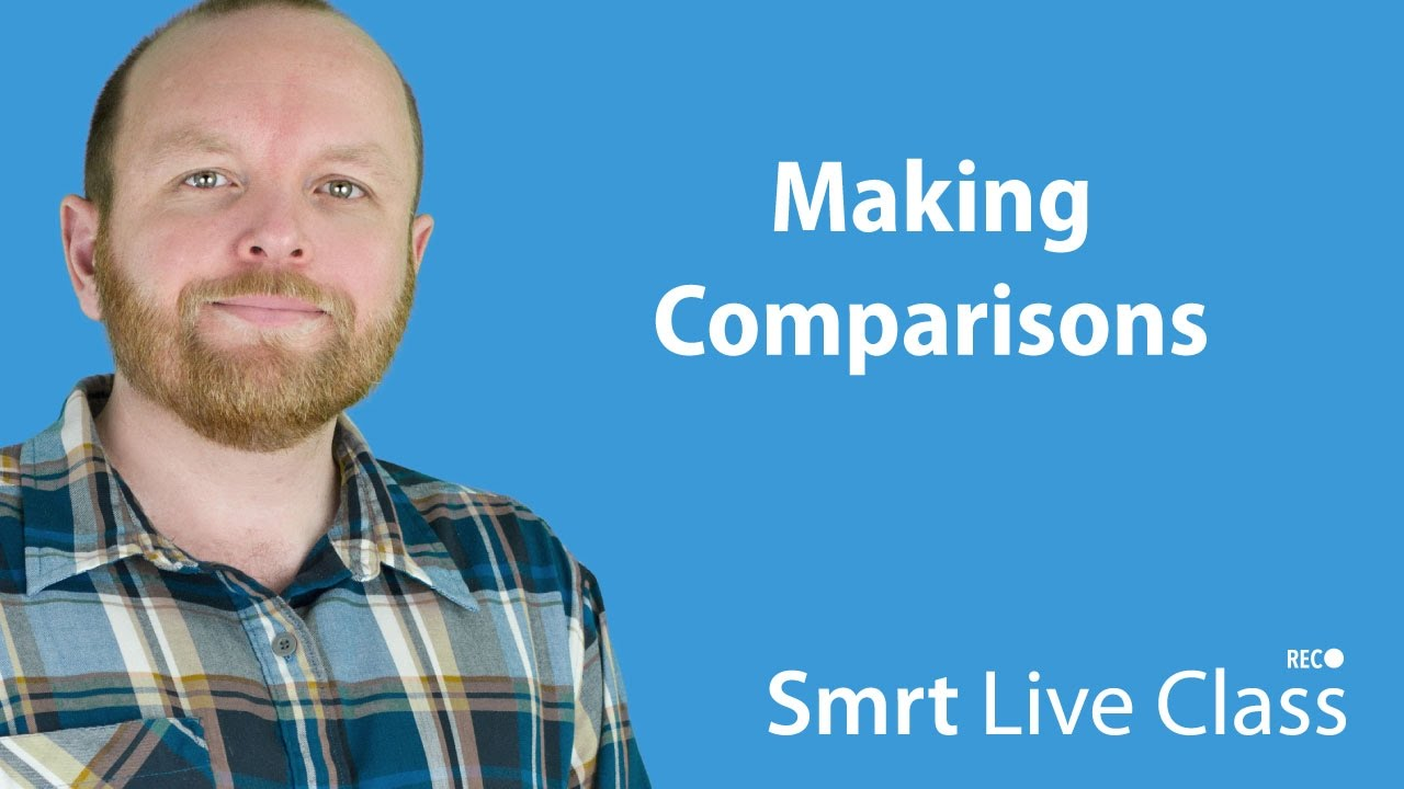 Making Comparisons - Intermediate English with Mark #31
