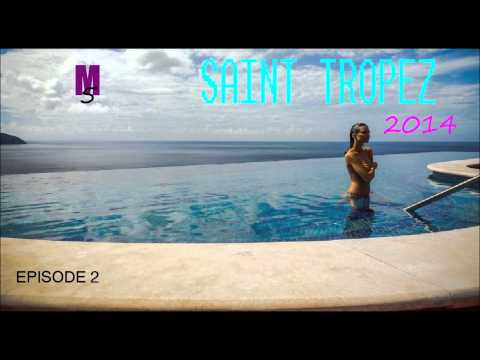 #SAINT TROPEZ 2014 $ Best HOUSE ELECTRO mixed by Mat 5. V131