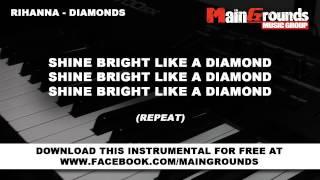 Rihanna Diamonds Piano instrumental Karaoke Lyrics HD..