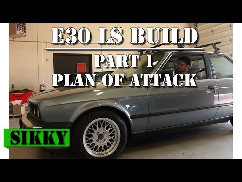 BMW E30 LS2 Build Pt 1 | The Plan | SIKKY Manufacturing