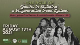 UN Food Systems Summit Independent Dialogue: The Role of Youths in a Regenerative Food System