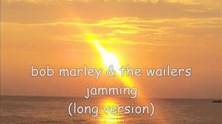 bob marley & the wailers jamming long version