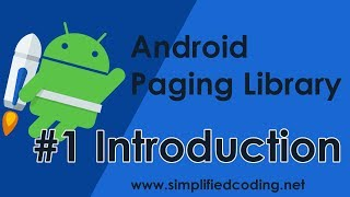 #1 Android Paging Library Tutorial - Introduction