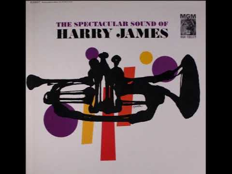Swingin' Together - from The Spectacular Sound of Harry James, 1961