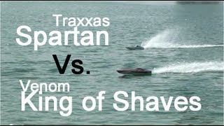 Traxxas SPARTAN Vs. KING OF SHAVES Venom - RC boats drag race