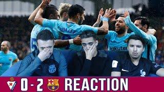 BARCA'S WORST PERFORMANCE OF THE SEASON?? | Eibar 0-2 Barcelona | Reaction