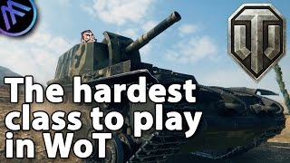^^| The hardest class to play in World of Tanks...