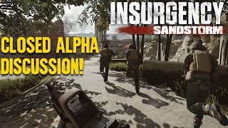 Insurgency Sandstorm Alpha Follow-up with Lord Quode!