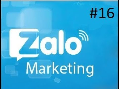 Zalo Marketing #16 | Những cách thức khai thác người quan tâm trên OA