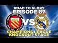 Road to Glory - Ep.87 Champions League vs Real Madrid | Football Manager 2013