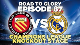Video Road to Glory - Ep.87 Champions League vs Real Madrid | Football Manager 2013 download MP3, 3GP, MP4, WEBM, AVI, FLV Juli 2018