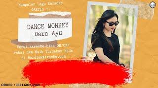 Download DANCE MONKEY - Dara Ayu Karaoke tanpa vokal