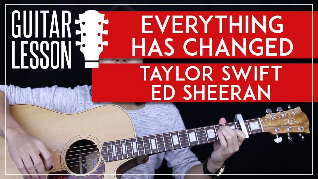 Everything Has Changed Guitar Tutorial Taylor Swift Ed Sheeran