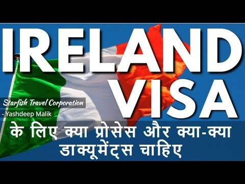 Visa Documents & Process For Ireland (India Citizens)