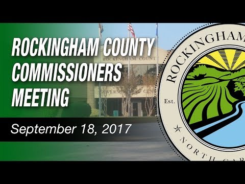 September 18, 2017 Rockingham County Board of Commissioners Meeting