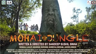 Mohai Jungle | Official Trailer | Bollywood Movie 2018 | Hindi | New Nagpuri Film