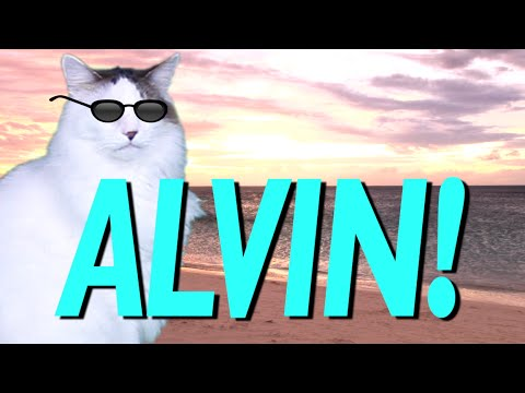 HAPPY BIRTHDAY ALVIN! - EPIC CAT Happy Birthday Song