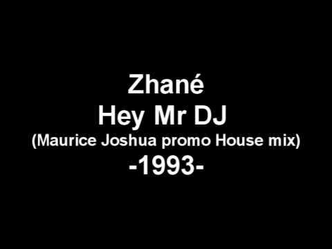 Zhané - Hey Mr DJ (Maurice Joshua promo House mix)