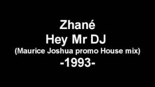 Zhané - Hey Mr DJ (Maurice Joshua promo House mix)