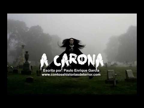 A Carona - Histórias de Terror