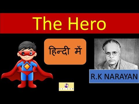 A Hero By R.K Narayan
