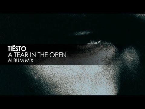 Tiësto - A Tear In The Open