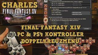 FFXIV - PC und PS4  Doppelkreuzmenü -  Anlegen, Einstellungen, Belegung