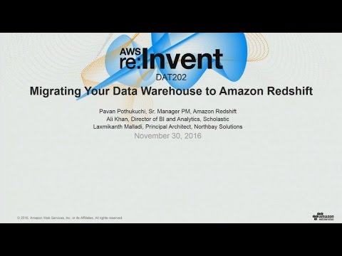 AWS re:Invent 2016: Migrating Your Data Warehouse to Amazon Redshift (DAT202)