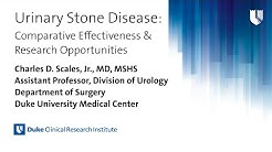 Urinary Stone Disease: Comparative Effectiveness & Research Opportunities