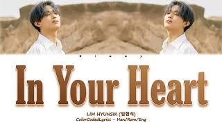 LIM HYUNSIK (임현식) - IN YOUR HEART (남아있어) [ColorCoded/Han/Rom/Eng]