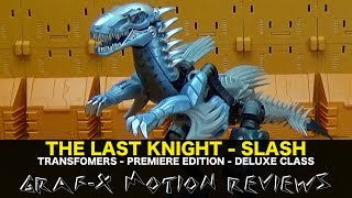 Transfomers The Last Knight Deluxe Slash - Premiere Edition - Review