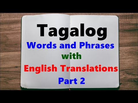 Learn Tagalog (Filipino) Language, Easy Words and Phrases - Part 2