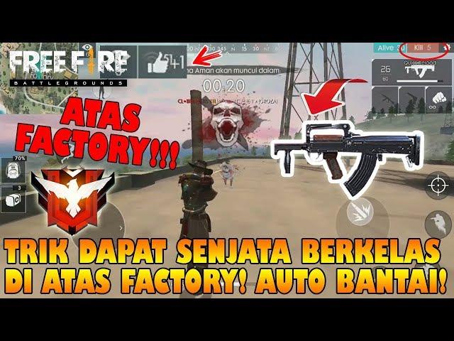 TIDAK ADA YANG TAHU! TRIK Dapat SENJATA Diatas FACTORY ini Bisa OTW MASTER!!! - Free Fire
