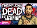 Walking Dead S2 but I pick every bad option