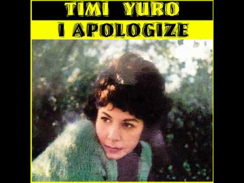 TIMI YURO - I Apologize (1961)