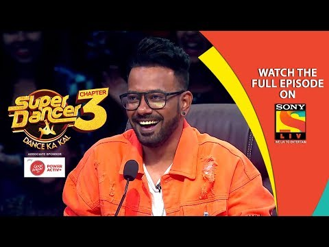Super Dancer - Chapter 3 | Ep 13 | Unforgettable Evening With Dharmesh Yelande | 9th February, 2019