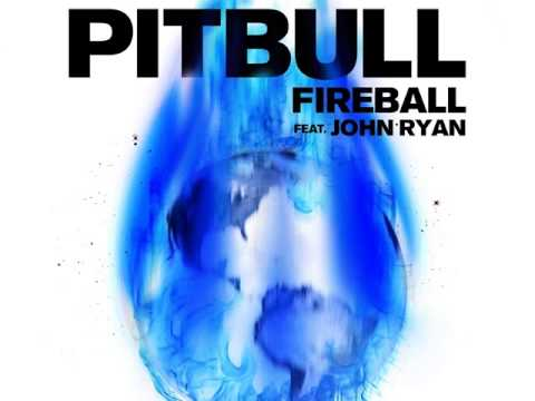Pitbull Ft. John Ryan | Fireball - Lyrics