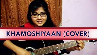 Khamoshiyan Acoustic cover and Tutorial by Priyanka Parashar