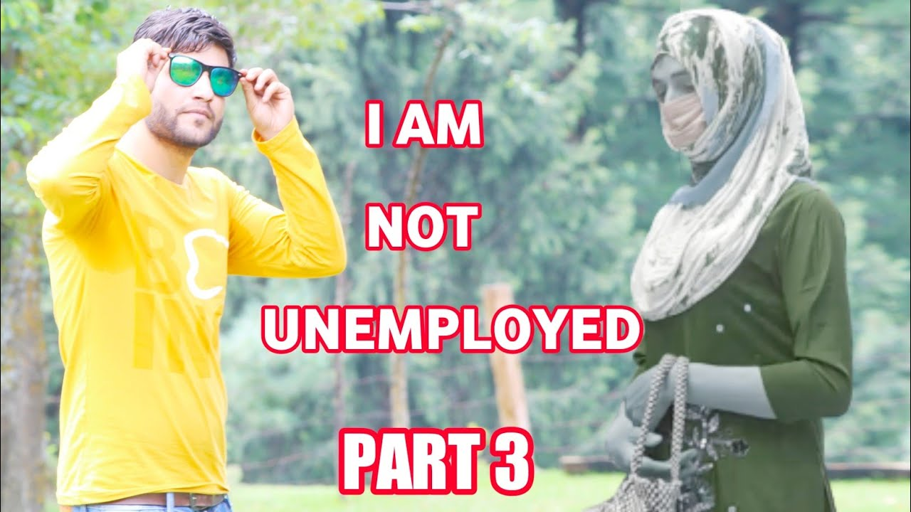 Kashmiri Drama_ i m not Unemployed_part 3!