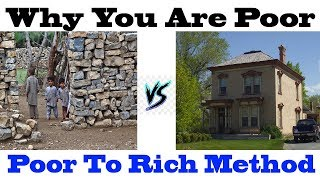 Poor to Rich - Poor VS Rich How To Rich Best Method For Every One To Rich Simple Steps Poor To Rich